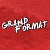 Grand Format