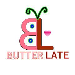 Butterlate Net Worth