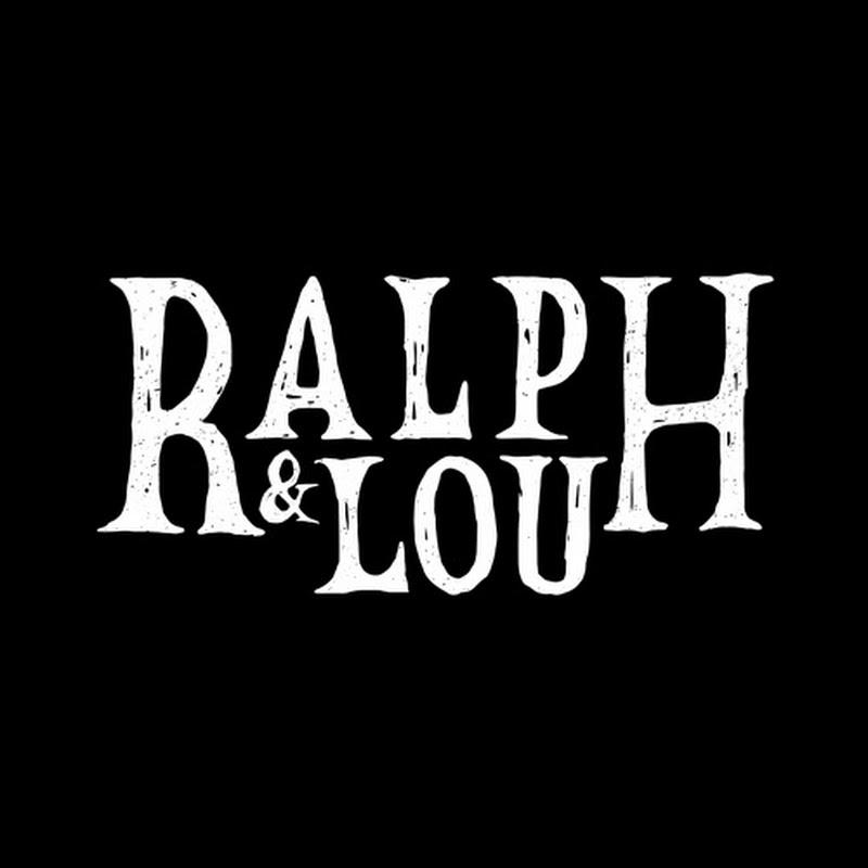 Ralph and Lou