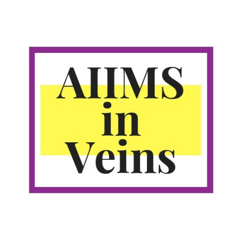 AIIMS in Veins