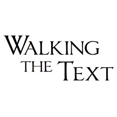 Walking The Text