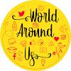 World Around Us
