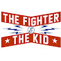 The Fighter and The Kid