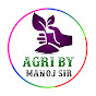 Agri By Manoj sir