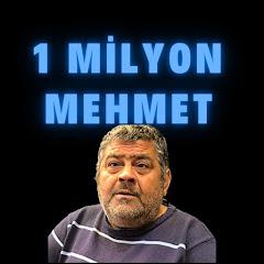 1milyon mehmet
