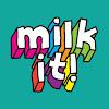 Milk It!