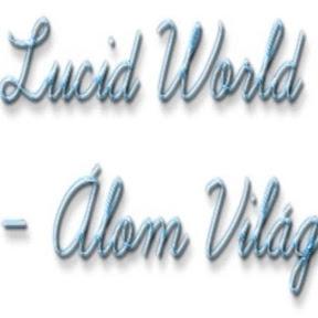 Lucid World Álom Világ