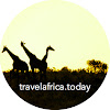 Travel Africa Today