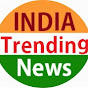 INDIA Trending News