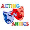 ActingAnticsInc