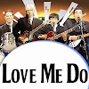 Love Me Do: The Beatles Tribute
