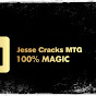 Jesse Cracks MTG (jesse-cracks-mtg)