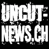 Uncut-News Schweiz