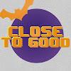 CloseToGoodBand