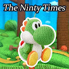 The Ninty Times
