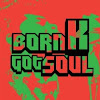 bornKgotsoul
