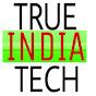 TRUE INDIA TECH