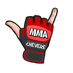 MMA CHÉVERE