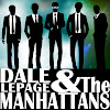 Dale LePage & The Manhattans