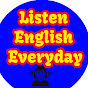 Listen English Everyday