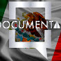 DOCUMENTALES MEXICO DOCUMENTAL