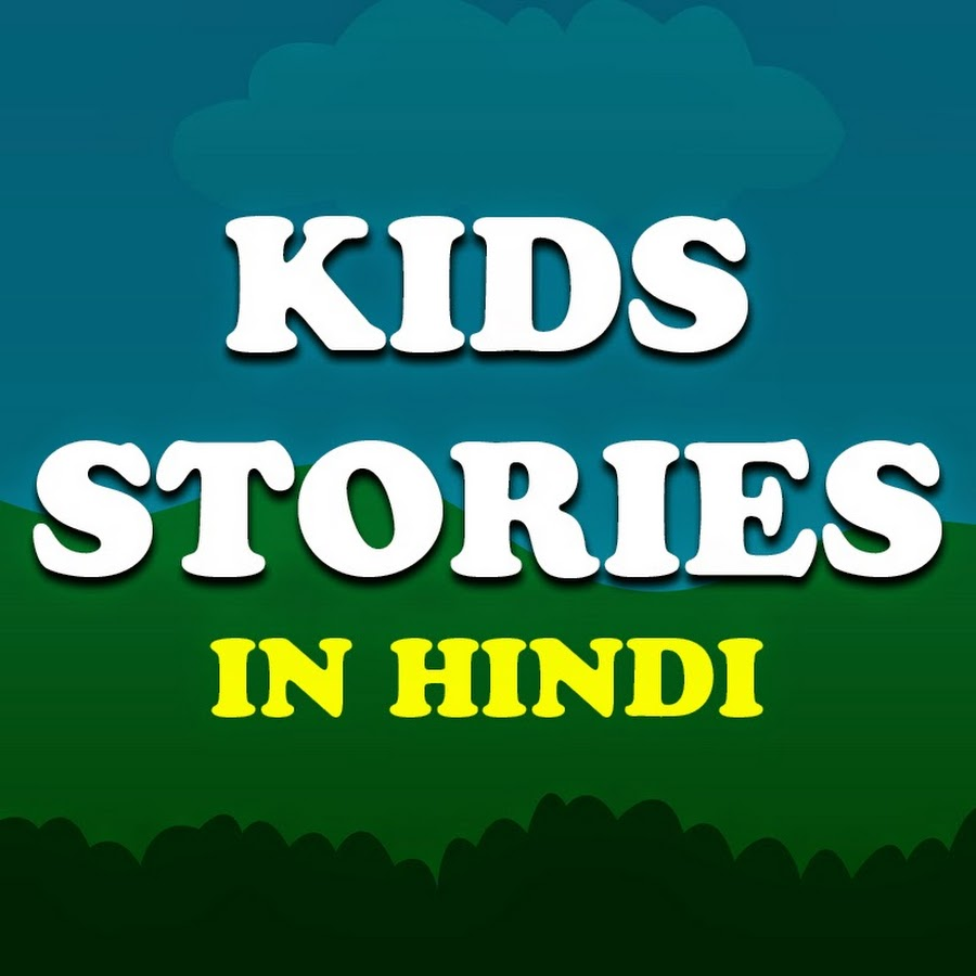 Kids Stories In Hindi - YouTube