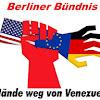 Berliner Bündnis Hände weg von Venezuela
