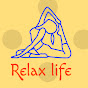 Relax life