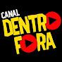 Canal Dentro Fora