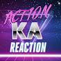 Action Ka ReAction