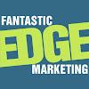 Fantastic Edge Marketing