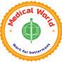 MEDICAL WORLD
