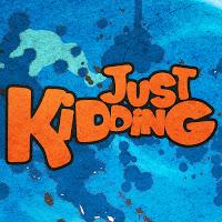 Just Kidding Pranks