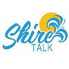 Shire Talk
