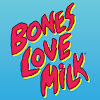boneslovemilk