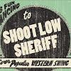 ShootLowSheriff