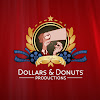 Dollars & Donuts Productions