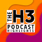 H3 Podcast Highlights