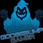 GooseBump Gamer