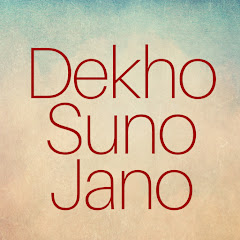 Dekho Suno Jano Net Worth