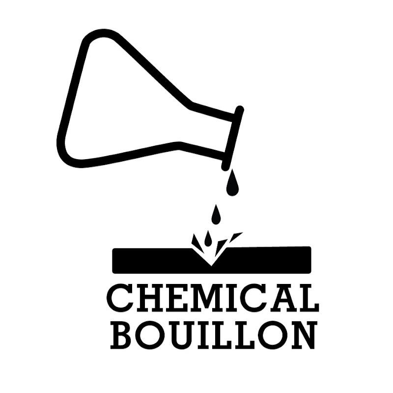Youtubeur Chemical bouillon