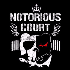 Notorious Court