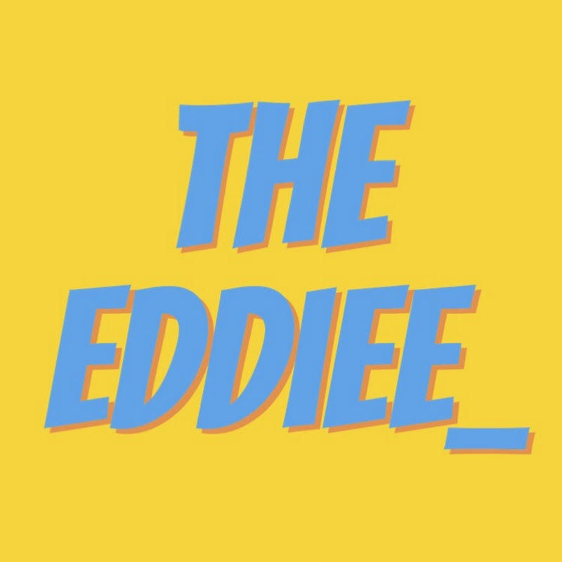 TheEddiee_ (theeddiee)