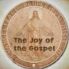 The Joy of the Gospel