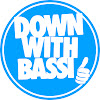DownWithBassi