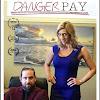 Danger Pay Series