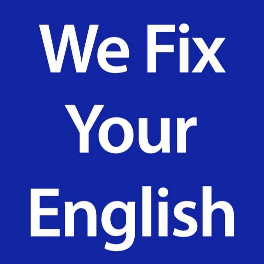 We Fix Your English - YouTube