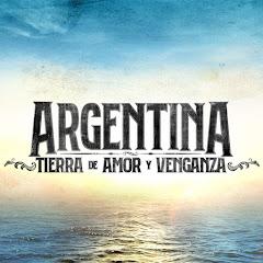 Cuanto Gana Argentina, Tierra de Amor y Venganza