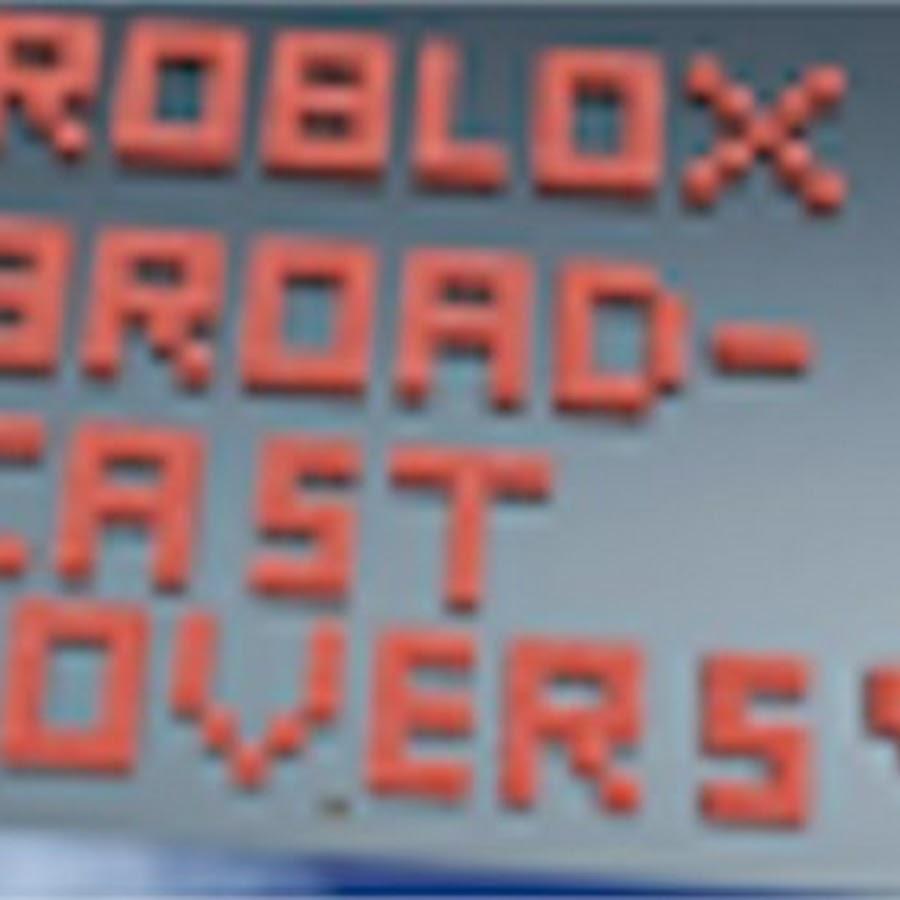 Roblox Broadcastlovers Youtube