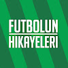 Futbolun Hikayeleri